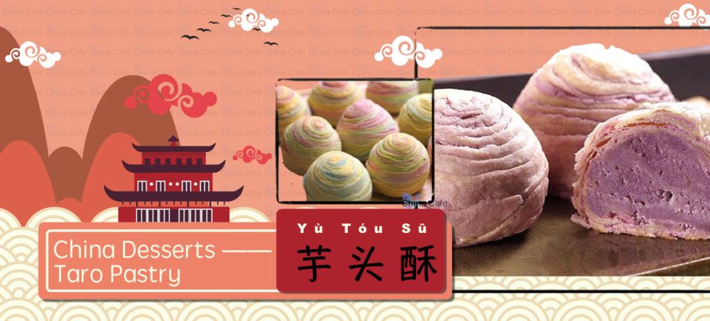 Chinese Pastries, Chinese desserts, Chinese cakes, Taro Pastry, yo you su